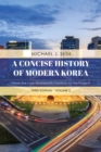 A Concise History of Modern Korea : From the Late Nineteenth Century to the Present - Book