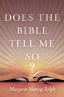 Does the Bible Tell Me So? - eBook