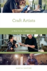 Craft Artists : A Practical Career Guide - eBook