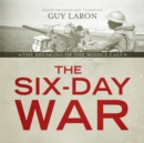 The Six-Day War : The Breaking of the Middle East - eAudiobook