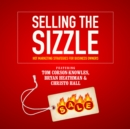 Selling the Sizzle - eAudiobook