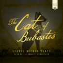 The Cat of Bubastes - eAudiobook