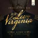 With Lee in Virginia - eAudiobook