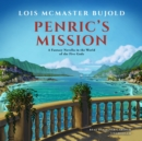 Penric's Mission : A Novella in the World of the Five Gods - eAudiobook