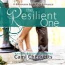 The Resilient One : A Billionaire Bride Pact Romance - eAudiobook