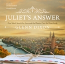 Juliet's Answer : One Man's Search for Love and the Elusive Cure for Heartbreak - eAudiobook