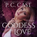 Goddess of Love - eAudiobook