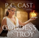 Goddess of Troy - eAudiobook