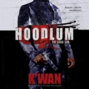 Hoodlum 2 : The Good Son - eAudiobook