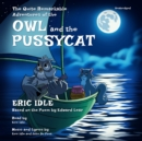 The Quite Remarkable Adventures of the Owl and the Pussycat - eAudiobook