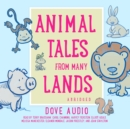 Animal Tales from Many Lands - eAudiobook