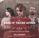 The Bags of Tricks Affair : A Carpenter and Quincannon Mystery - eAudiobook
