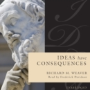 Ideas Have Consequences - eAudiobook