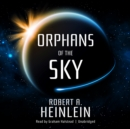 Orphans of the Sky - eAudiobook