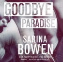 Goodbye Paradise - eAudiobook