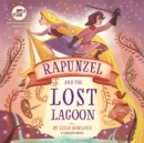 Rapunzel and the Lost Lagoon - eAudiobook