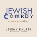 Jewish Comedy : A Serious History - eAudiobook