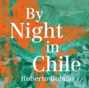 By Night in Chile - eAudiobook