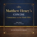 Matthew Henry's Concise Commentary on the Whole Bible, Vol. 1 - eAudiobook