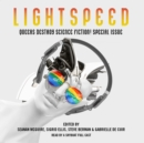 Queers Destroy Science Fiction! : Lightspeed Magazine Special Issue; The Stories - eAudiobook