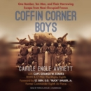 Coffin Corner Boys - eAudiobook