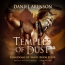 Temples of Dust : Kingdoms of Sand, Book 4 - eAudiobook