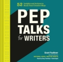Pep Talks for Writers - eAudiobook