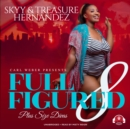 Full Figured 8 - eAudiobook