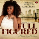 Full Figured - eAudiobook
