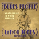 Blues People : Negro Music in White America - eAudiobook
