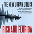 The New Urban Crisis - eAudiobook