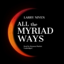 All the Myriad Ways - eAudiobook