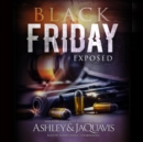 Black Friday : Exposed - eAudiobook