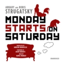 Monday Starts on Saturday - eAudiobook