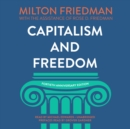 Capitalism and Freedom, Fortieth Anniversary Edition - eAudiobook