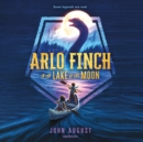 Arlo Finch in the Lake of the Moon - eAudiobook