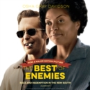 The Best of Enemies : Race and Redemption in the New South - eAudiobook