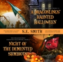 A Dragonlings' Haunted Halloween and Night of the Demented Symbiots : Two Dragonlings of Valdier Novellas - eAudiobook