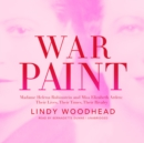 War Paint : Madame Helena Rubinstein and Miss Elizabeth Arden: Their Lives, Their Times, Their Rivalry - eAudiobook