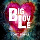 Big Love : The Power of Living with a Wide-Open Heart - eAudiobook