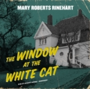 The Window at the White Cat - eAudiobook