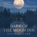 Dark of the Moon Inn - eAudiobook