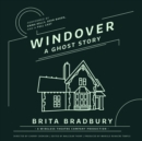 Windover : A Ghost Story - eAudiobook