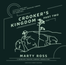 Crooker's Kingdom, Part Two - eAudiobook