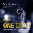 With One Shot - eAudiobook