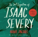 The Last Equation of Isaac Severy : A Novel in Clues - eAudiobook