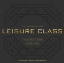 The Theory of the Leisure Class - eAudiobook