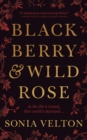 Blackberry and Wild Rose - eBook
