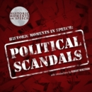The Political Scandals - eAudiobook