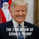 The Evolution of Donald Trump - eAudiobook